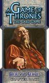 Game of Thrones LCG: Here to Serve Chapter Pack